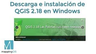 Descarga e instalacion de QGIS 2.18 Las Palmas (versión LTR) en Windows