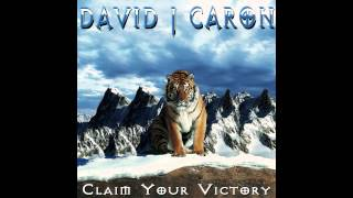 David J Caron - Claim Your Victory