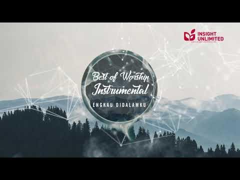 Engkau Di Dalamku (Best of Worship Instrumental Official Youtube Audio)