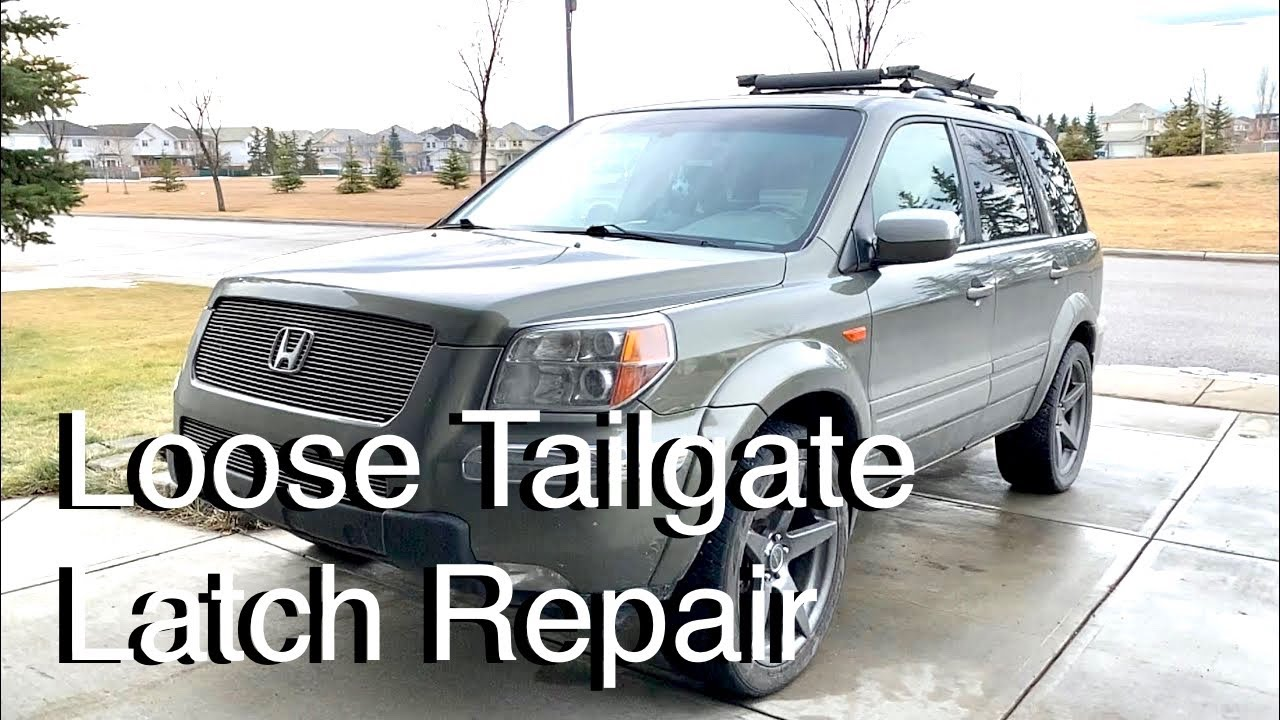 Loose Rear Hatch Or Tailgate Latch On A 2007 Honda Pilot Youtube