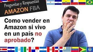 Como vender desde países NO APROBADOS en Amazon | Guatemala | Venezuela | Ecuador | Uruguay
