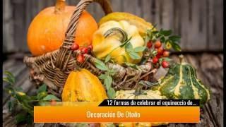 12 ideas para celebrar el equinoccio de Otoño 2017 MUY ESPECIAL♥