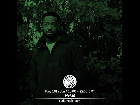 DJ MAKTEN X PK, SAINT P AND MEZ (Radar Radio 10/01/17)