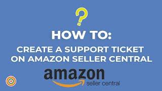 So Erstellen Sie ein Support-Ticket auf Amazon Seller Central - E-commerce-Tutorials
