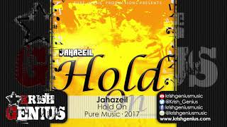 Jahazeil - Hold On [Cotton Swab Riddim] October 2017