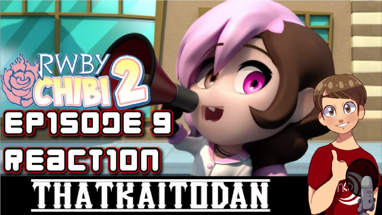 RWBY Chibi Season 2 Episode 9: Coming Home To Roost Reaction