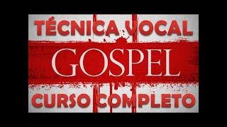 TÉCNICA VOCAL GOSPEL Curso Completo AULA DE CANTO Aprendendo a Cantar MELHOR MÚSICA EVANGÉLICA