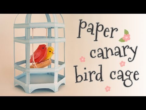 DIY canary bird cage papercraft (step by step tutorial)