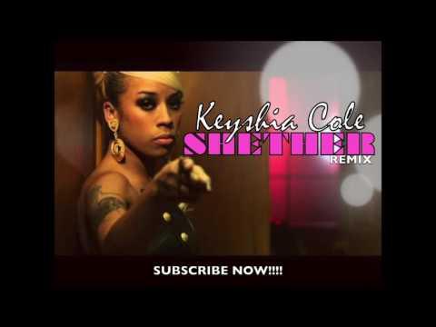 Keyshia Cole - SHETHER Remix