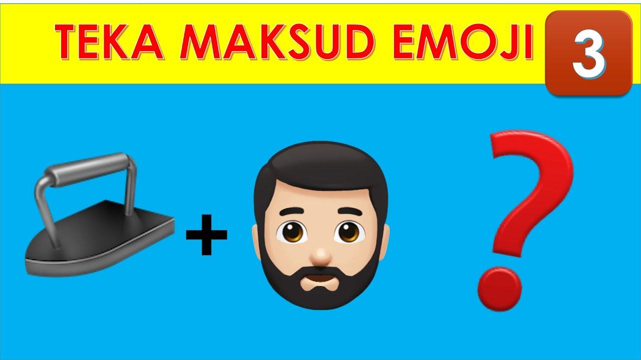 Teka Emoji Teka Teki Lucu Lawak Rakyat Malaysia Part 3 Gembira Edutv 2020 Youtube