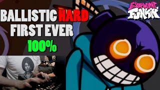 BALLISTIC [HARD] FIRST EVER 100% FC   FRIDAY NIGHT FUNKIN'