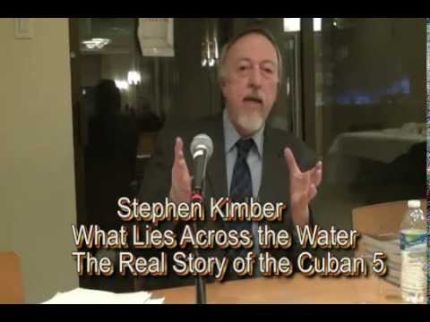 Stephen Kimber: What Lies Across The Water - The Real Story of the Cuban 5