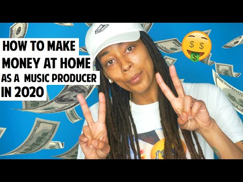 HOW TO MAKE MONEY AT HOME AS A MUSIC PRODUCER IN 2020!