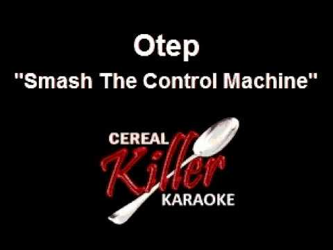 CKK - Otep - Smash the Control Machine (Karaoke)