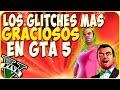 LOS BUGS Y GLITCHES MAS GRACIOSOS DE GTA 5