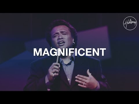 Magnificent  Hillsong Worship