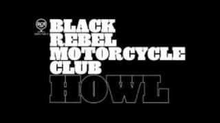 Black Rebel Motorcycle Club - Gospel Song (Howl 2005)