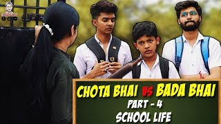 CHOTA BHAI VS BADA BHAI Part- 4 | School Life - TheAachaladka