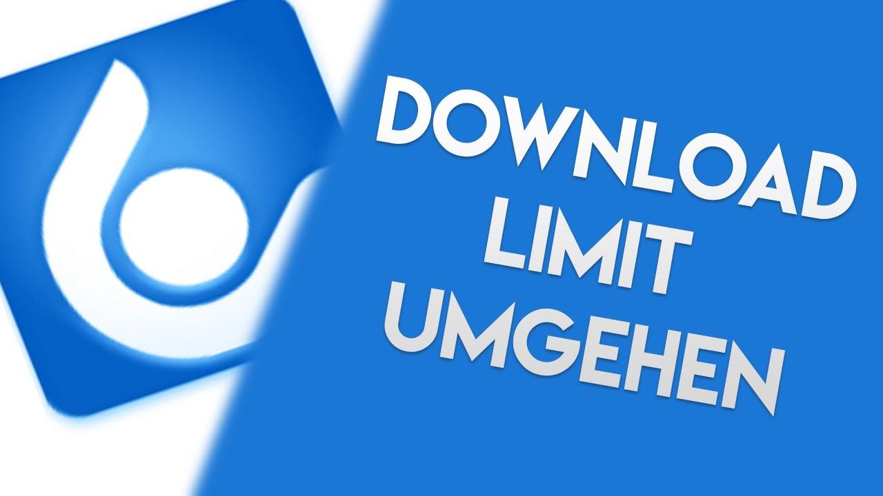 uploaded net - Downloadlimit UMGEHEN