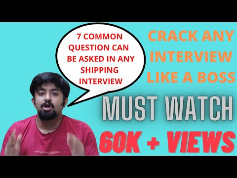 7 COMMON QUESTION FOR SHIPPING INTERVIEW FOR ALL RANKS