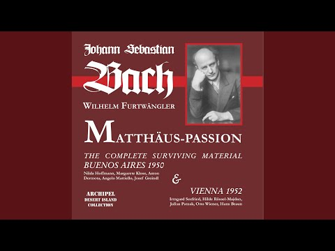 St. Matthew Passion, BWV 244 (Excerpts) : No. 5, Du lieber Heiland du (1) (Live)