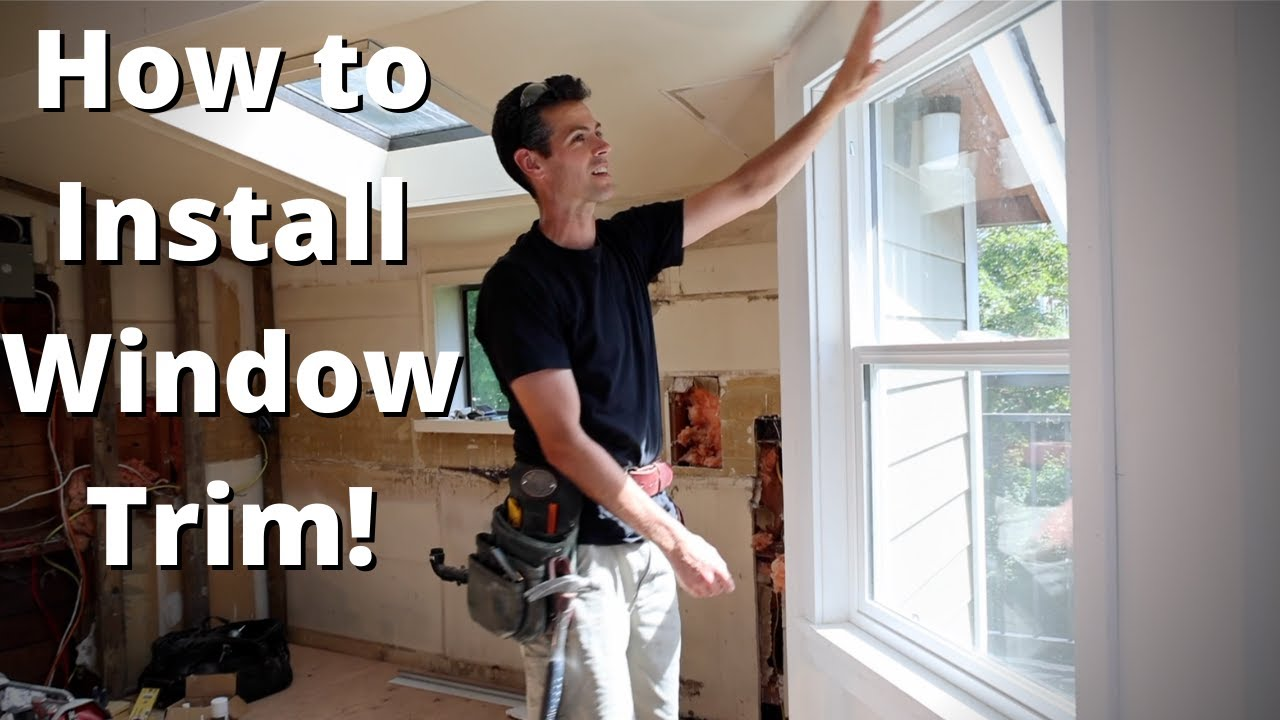 How to INSTALL WINDOW TRIM you LIKE TO LOOK AT!!!