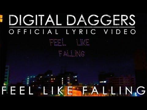 Digital Daggers - Feel Like Falling [Official Lyric Video]