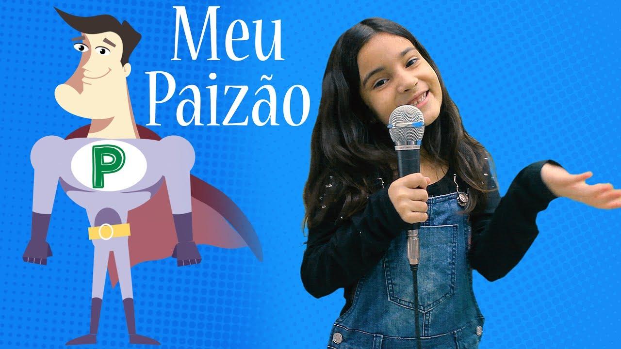 Meu Paizão - Yasmin Verissimo - Música dia dos pais