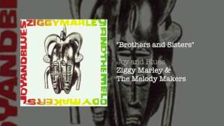 """Brothers and Sisters"" by Ziggy Marley and the Melody Makers from t..."