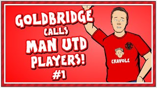 🤙🏻Mark Goldbridge calls Man Utd Players - Part 1!🤙🏻 (Man United in Lockdown)