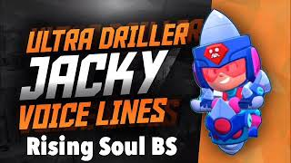 Ultra Driller Jacky   All Voice Lines   New Jacky Skin   Rising Soul BS