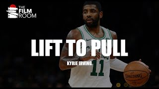 Film Room - Lift to Pull Breakdown w/ Kyrie Irving