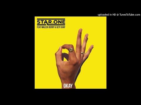 Star.One - Okay (ft. Maleek Berry & Seyi Shay)
