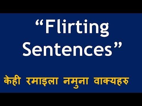 Flirting Sentences In Nepali (नेपालीमा )