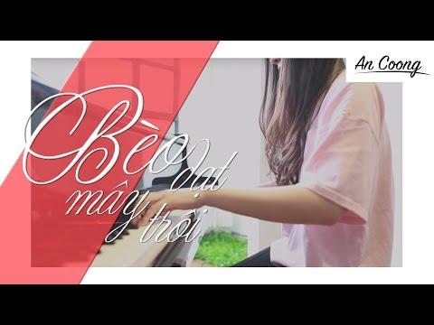 BÈO DẠT MÂY TRÔI || PIANO COVER  || AN COONG PIANO