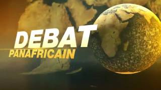 LE DEBAT PANAFRICAIN DU 10 07 2016