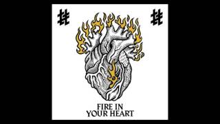 Fire In Your Heart Tumult