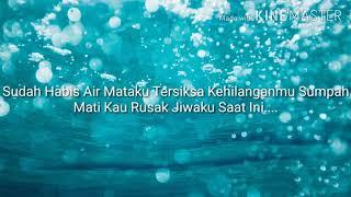 Lirik Lagu Geisha Sudah Kering Air Mataku MP3