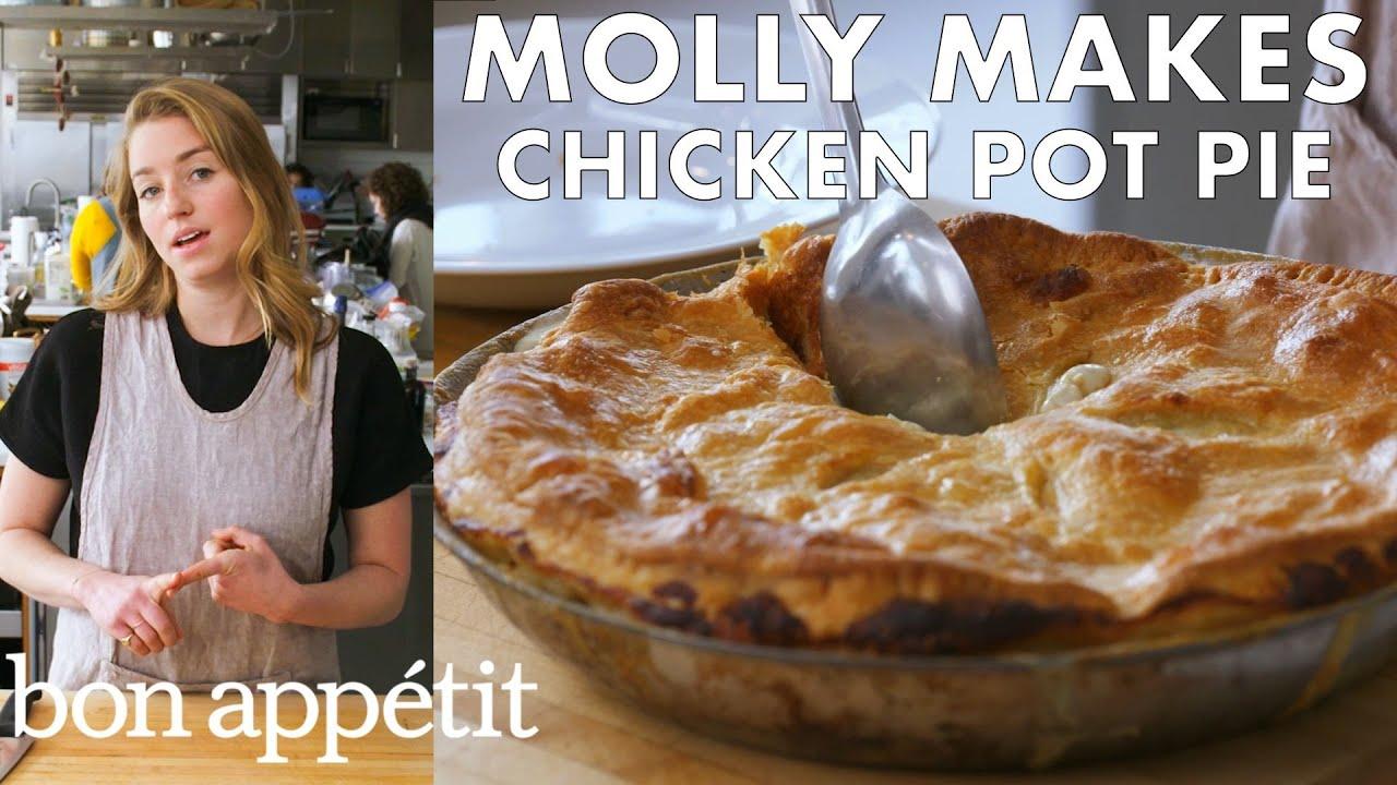 Molly Makes Chicken Pot Pie | From the Test Kitchen | Bon Appétit