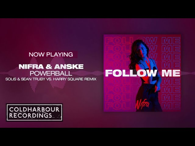 Nifra & Anske - Powerball (Solis & Sean Truby vs. Harry Square Remix) [Featured On Follow Me]