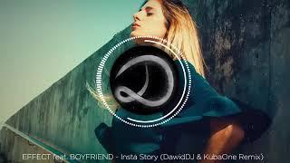 EFFECT feat  BOYFRIEND   Insta Story DawidDJ  KubaOne Remix