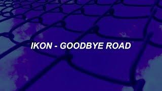 iKON - '이별길(GOODBYE ROAD)' Easy Lyrics