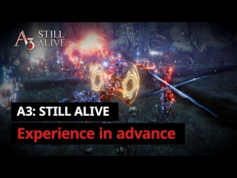 Experience in advance | A3: STILL ALIVE