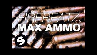 Play Max Ammo (Original Mix)