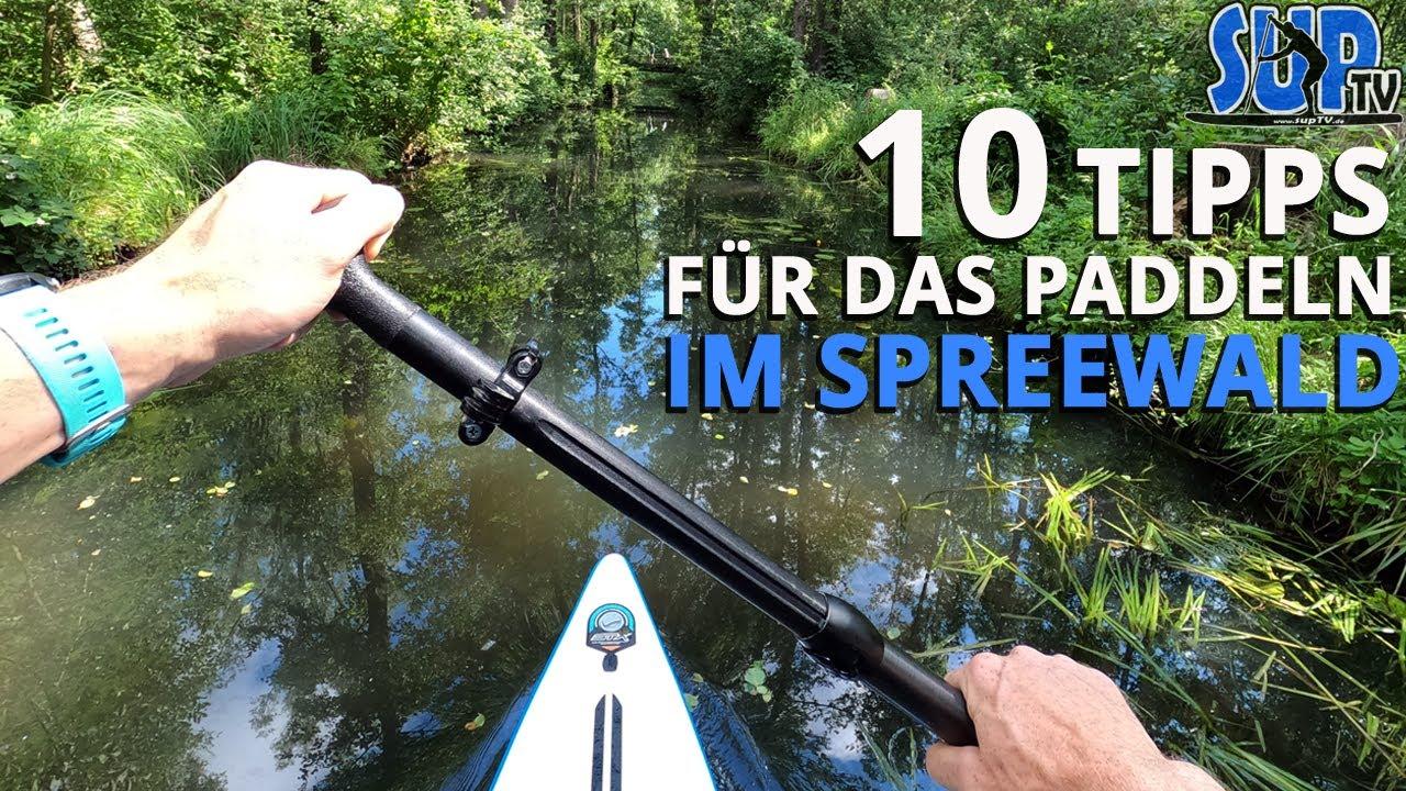 10 Tipps für das Paddeln im Spreewald | Stand Up Paddling