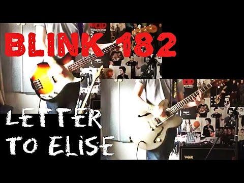Blink 182 - Letter To Elise Guitar / Bass Cover