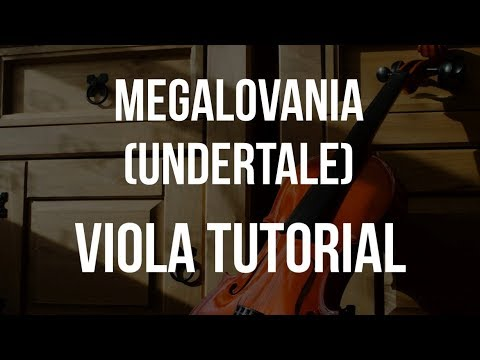 How to play Megalovania on Viola