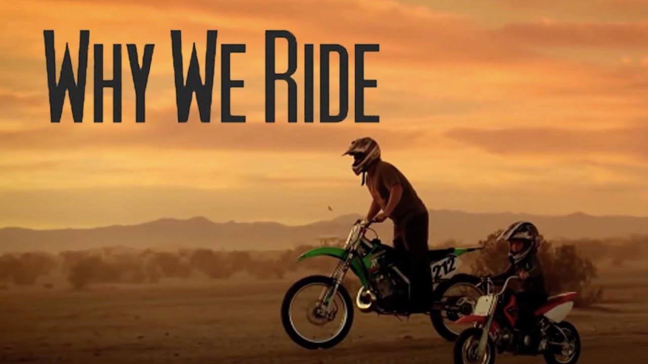 Download Why We Ride - Kretz Media - Full Part - Thank You Dad