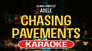 Chasing Pavements Karaoke Version by Adele