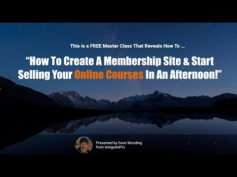 How To Create A Membership Site And Start Selling Your Online Courses In An Afternoon
